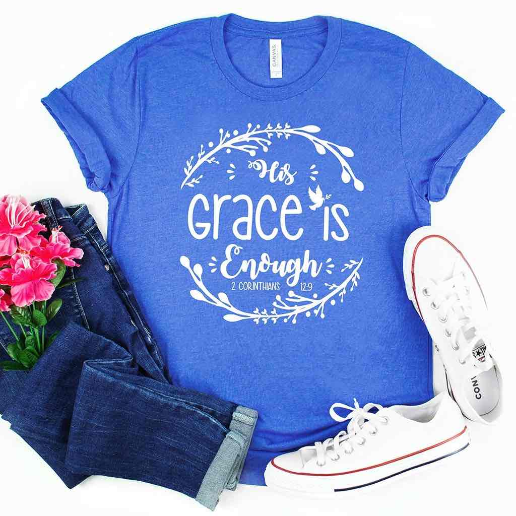 "This beautiful vibrant blue shirt reminds us that ""His grace is enough"""