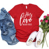 "Our bright red Valentine's day shirt proudly declares ""His love never fails"""