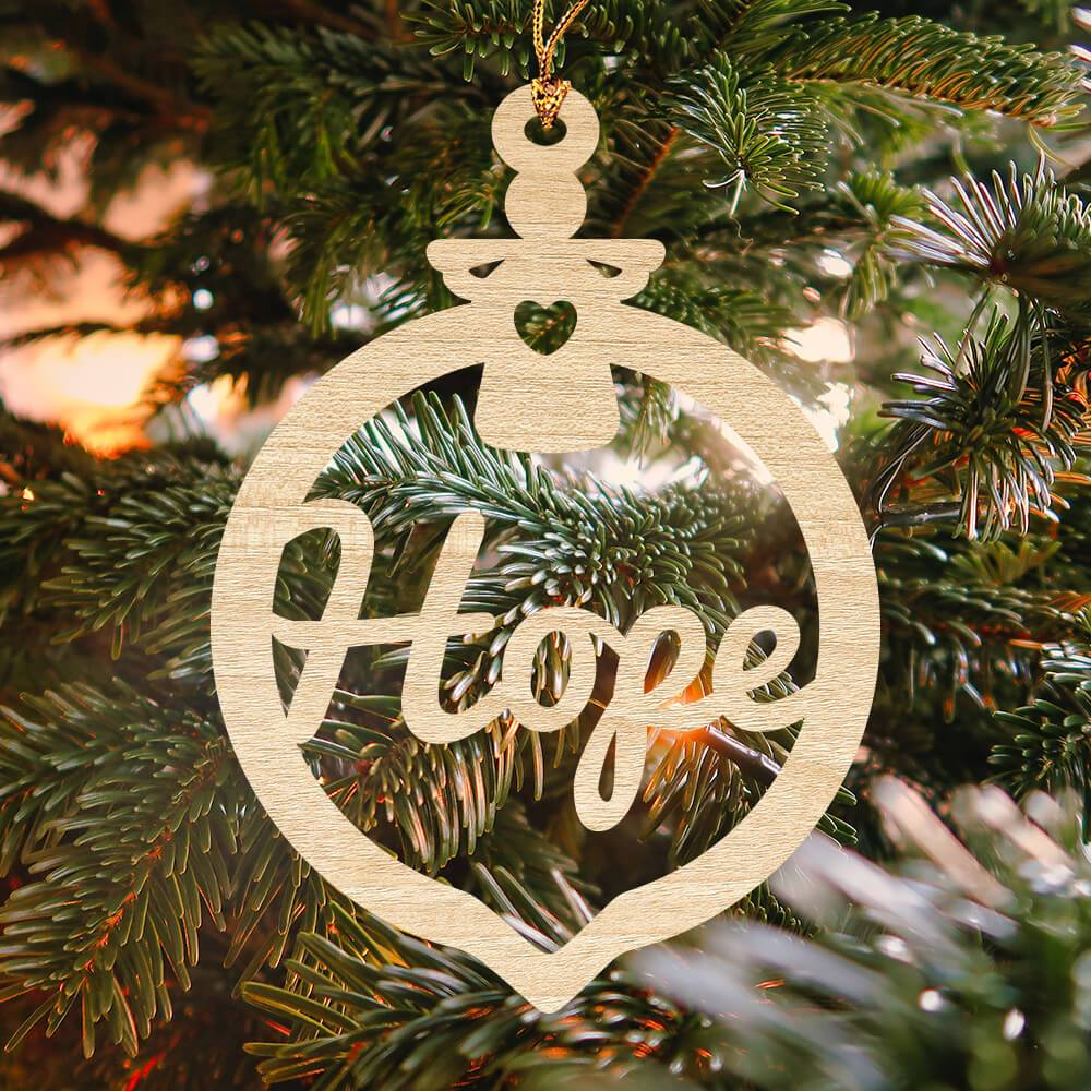 Hope Christmas ornament made from laser cut wood in the USA