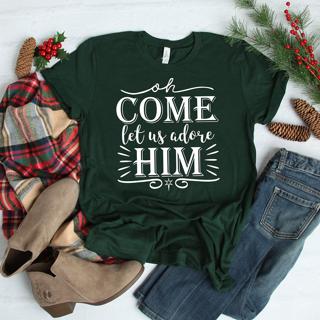 "Forest green Christmas shirt with ""oh come let us adore Him"" design"