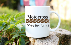 Motocross Dirty Fun For All | Coffee Mug