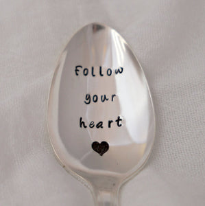 Follow your heart | Stamped Spoon