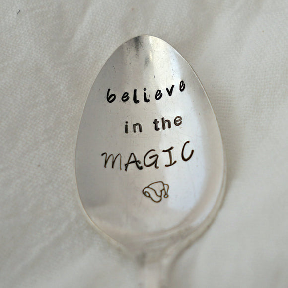 believe in the MAGIC | Stamped Spoon