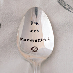 You are mermazing | Stamped Spoon