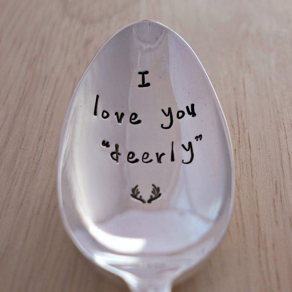 I love you deerly | Stamped Spoon