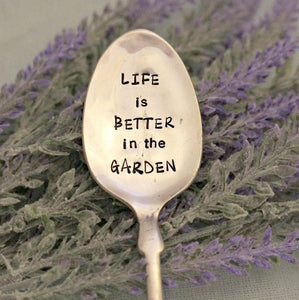 LIFE is BETTER in the GARDEN | Stamped Garden Marker