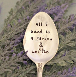 all i need is a garden & coffee | Garden Marker