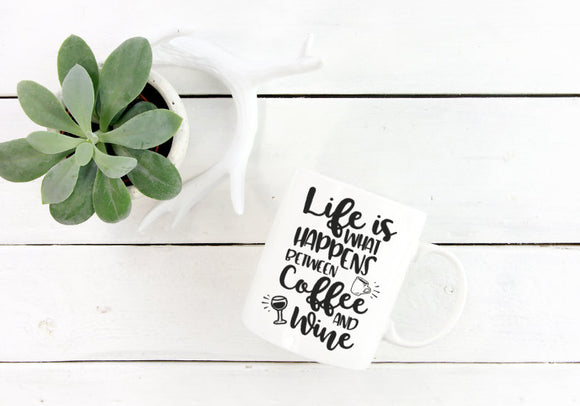 Life is What Happens Between Coffee and Wine Mug | Coffee Mug