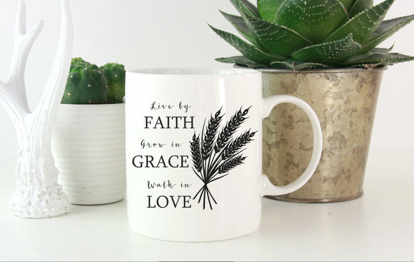 Live By Faith Grow In Grace Walk In Love Mug | Coffee Mug
