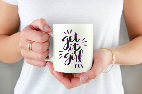 Get It Girl Mug | Coffee Mug