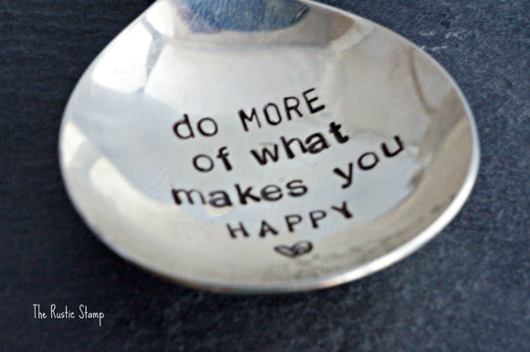 Do More of What Makes You HAPPY | Stamped Spoon Keychain