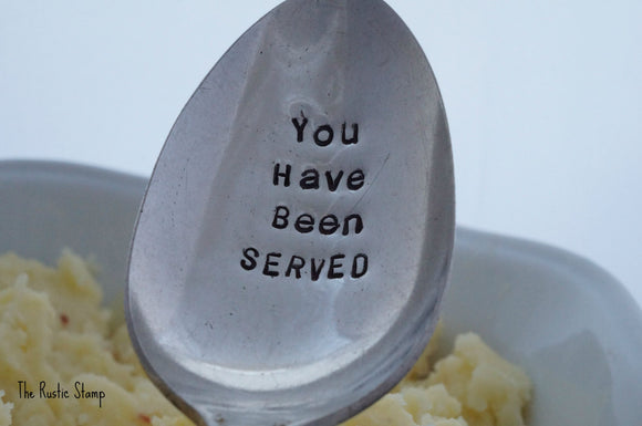 You Have Been Served | Stamped Serving Spoon