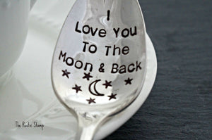 I Love You To The Moon & Back | Stamped Spoon