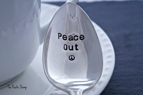 Peace Out Spoon | Stamped Spoon