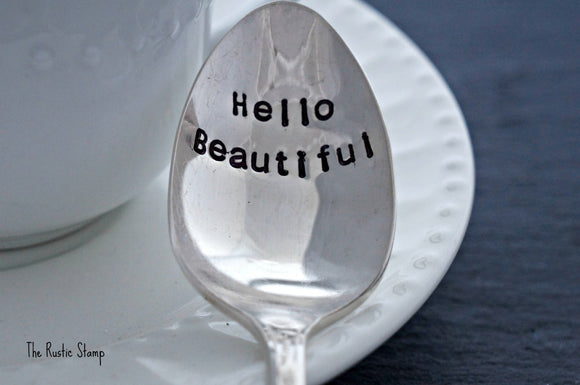 Hello Beautiful | Stamped Spoon