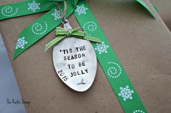 'Tis The Season To Be Jolly (year) | Stamped Spoon Ornament