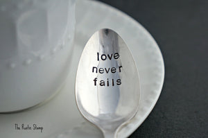 love never fails | Stamped Spoon