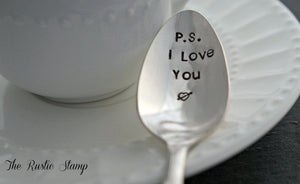 P.S. I Love You | Stamped Spoon