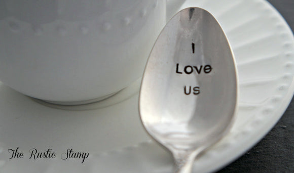 I Love Us | Stamped Spoon