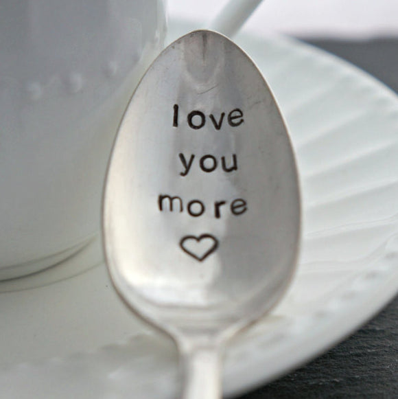 love you more <3 | Stamped Spoon