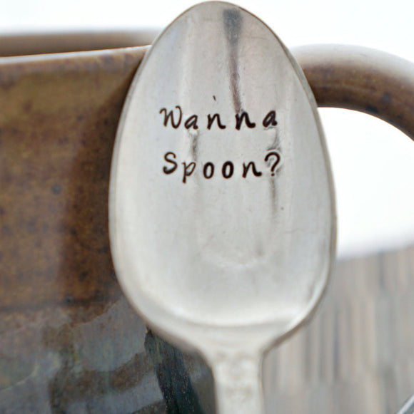 wanna spoon? | Stamped Spoon