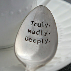 Truly. Madly. Deeply. | Stamped Spoon