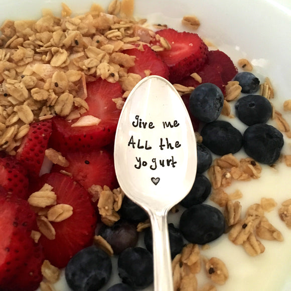 give me ALL the yogurt | Stamped Spoon