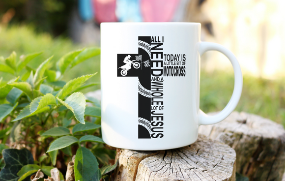 All I need today is a little bit of motocross and a whole lot of jesus | Coffee Mug