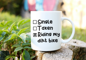 Singe Taken Riding My Dirt Bike  | Coffee Mug