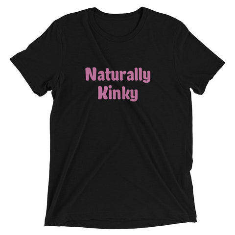 Naturally Kinky with Pink Letters-T-shirt-The Royal Bash