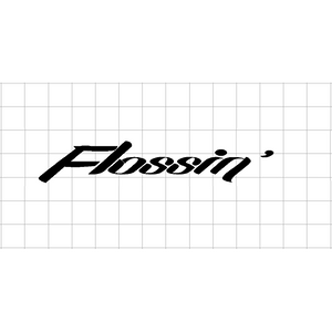 Fast Lane Graphix: Flossin' Sticker,Matte White,stickers, decals, vinyl, custom, car, love, automotive, cheap, cool, Graphics, decal
