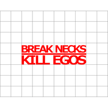 Fast Lane Graphix: Break Necks Kill Egos Sticker,White, stickers, decals, vinyl, custom, car, love, automotive, cheap, cool, Graphics, decal, nice