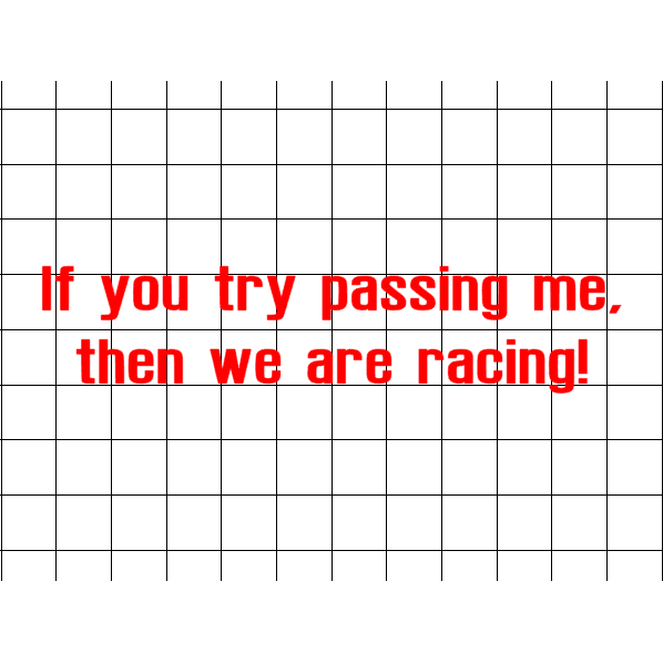 Fast Lane Graphix: If You Try Passing Me, Then We Are Racing Sticker,White, stickers, decals, vinyl, custom, car, love, automotive, cheap, cool, Graphics, decal, nice