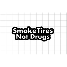 Fast Lane Graphix: Smoke Tires Not Drugs Sticker,White,stickers, decals, vinyl, custom, car, love, automotive, cheap, cool, Graphics, decal