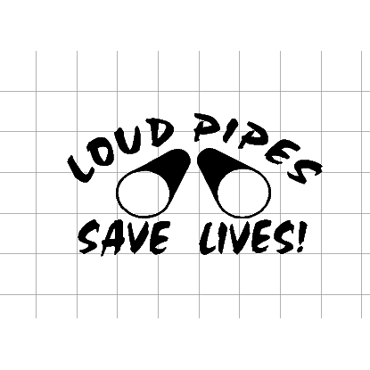 Fast Lane Graphix: Loud Pipes Save Lives Sticker,White,stickers, decals, vinyl, custom, car, love, automotive, cheap, cool, Graphics, decal