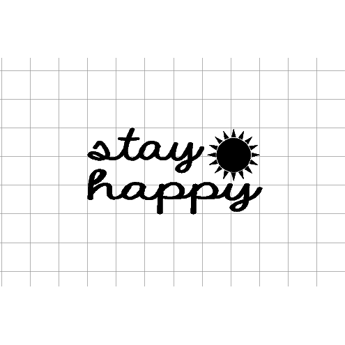 Fast Lane Graphix: Stay Happy Sticker,White,stickers, decals, vinyl, custom, car, love, automotive, cheap, cool, Graphics, decal