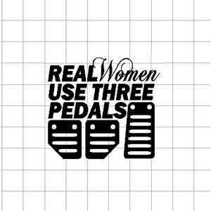 Fast Lane Graphix: Real Women Use 3 Pedals Sticker,White,stickers, decals, vinyl, custom, car, love, automotive, cheap, cool, Graphics, decal