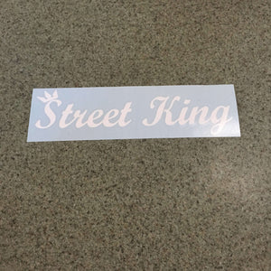 Fast Lane Graphix: Street King Sticker,White, stickers, decals, vinyl, custom, car, love, automotive, cheap, cool, Graphics, decal, nice
