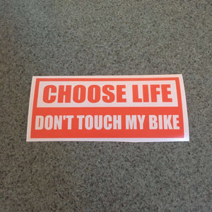 Fast Lane Graphix: Choose Life Don't Touch My Bike Sticker,Orange, stickers, decals, vinyl, custom, car, love, automotive, cheap, cool, Graphics, decal, nice