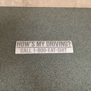 Fast Lane Graphix: Hows My Driving? Sticker,Silver, stickers, decals, vinyl, custom, car, love, automotive, cheap, cool, Graphics, decal, nice