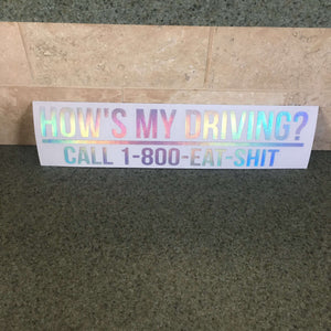 Fast Lane Graphix: Hows My Driving? Sticker,Holographic Silver Chrome, stickers, decals, vinyl, custom, car, love, automotive, cheap, cool, Graphics, decal, nice