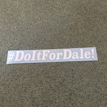 Fast Lane Graphix: #DoItForDale! Sticker,White, stickers, decals, vinyl, custom, car, love, automotive, cheap, cool, Graphics, decal, nice