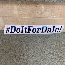 Fast Lane Graphix: #DoItForDale! Sticker,Blue Chrome, stickers, decals, vinyl, custom, car, love, automotive, cheap, cool, Graphics, decal, nice