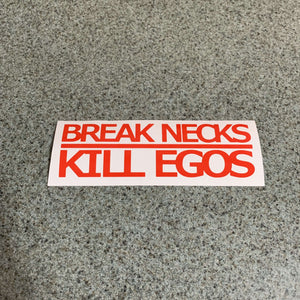 Fast Lane Graphix: Break Necks Kill Egos Sticker,Light Red, stickers, decals, vinyl, custom, car, love, automotive, cheap, cool, Graphics, decal, nice