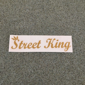 Fast Lane Graphix: Street King Sticker,Gold Metallic, stickers, decals, vinyl, custom, car, love, automotive, cheap, cool, Graphics, decal, nice