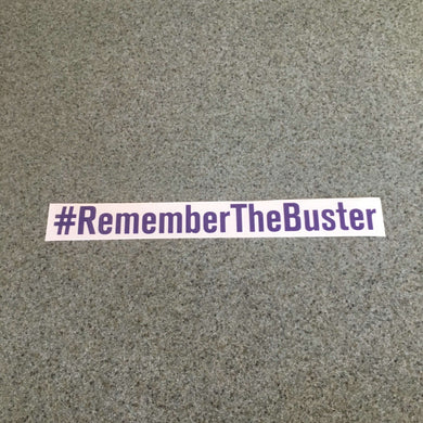 Fast Lane Graphix: #RememberTheBuster Sticker,Purple, stickers, decals, vinyl, custom, car, love, automotive, cheap, cool, Graphics, decal, nice