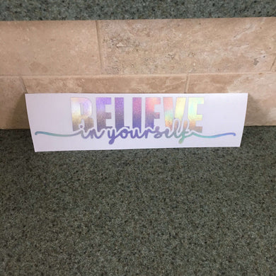 Fast Lane Graphix: Believe In Yourself V2 Sticker,Holographic Silver Chrome, stickers, decals, vinyl, custom, car, love, automotive, cheap, cool, Graphics, decal, nice