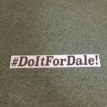 Fast Lane Graphix: #DoItForDale! Sticker,Carbon Fiber, stickers, decals, vinyl, custom, car, love, automotive, cheap, cool, Graphics, decal, nice