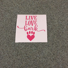 Fast Lane Graphix: Live Love Bark Sticker,Pink, stickers, decals, vinyl, custom, car, love, automotive, cheap, cool, Graphics, decal, nice