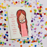 Mum Card - I know Mothers Day Is hard